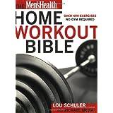 Men's Health Home Workout Bible: ~ Michael Mejia
