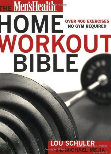 Men's Health Home Workout Bible: