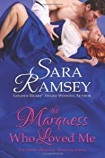 The Marquess Who Loved Me (Muses of Mayfair)