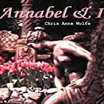 Annabel and I | Chris Anne Wolfe