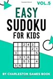 Easy Sudoku For Kids: 250+ Puzzles Make Math Fun with Educational Puzzles for Kids (sudoku books for kids) (Volume 5)