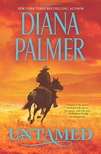 Read untamed long tall texans by diana palmer free download read untamed long tall texans by diana palmer free download ebook online fandeluxe Image collections