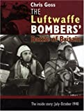 img - for The Luftwaffe Bombers Battle of Britain book / textbook / text book