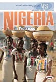 Visual Geography: Nigeria in pictures (Visual Geography Series)