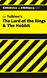 The Hobbit & the Lord of the Rings (Cliffs Notes) Gene B. Hardy