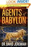 Agents of Babylon: What the Prophecie...
