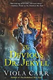 Image of The Devious Dr. Jekyll: An Electric Empire Novel (Electric Empire Novels)