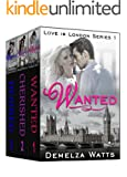 Love In London Series: Complete Trilogy of Books 1, 2 and 3: New Adult Romance