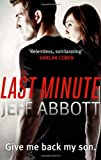 Last Minute (0751543284) by Abbott, Jeff