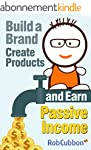 Build a Brand, Create Products and Ea...