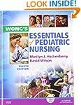 Wong's Essentials of Pediatric Nursin...