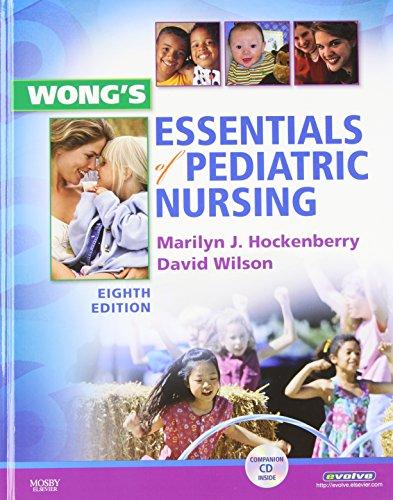 Wong's Essentials of Pediatric Nursing, 8e