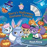 Whisker Haven Tales with the Palace Pets: Berry s Halloween Costume Trouble: Read-Along Storybook and CD