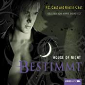 Bestimmt (House of Night 9) | P. C. Cast, Kristin Cast