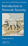 img - for Introduction to Network Security (Chapman & Hall/CRC Computer and Information Science Series) book / textbook / text book