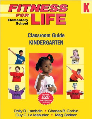 Fitness For Life: Elementary School Classroom Guide: Kindergarten