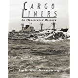 The Cargo Liners: An Illustrated Historyby Ambrose Greenway