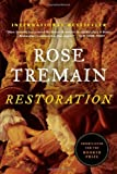 img - for Restoration by Rose Tremain (2013-04-15) book / textbook / text book