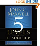 The 5 Levels of Leadership: Proven St...
