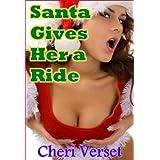 Santa Gives Her a Rideby Cheri Verset