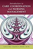 img - for By Laura J. Fero Introduction To Care Coordination And Nursing Management (1st Edition) book / textbook / text book