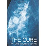 The Cure ~ Antoine Maurice Devine