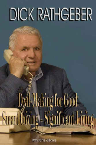 Deal-Making For Good: Smart Giving = Significant Living