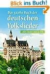 Das gro�e Buch der deutschen Volkslie...
