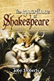 The Ignorance of Shakespeare