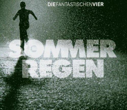 Die Fantastischen Vier - Sommerregen - Zortam Music