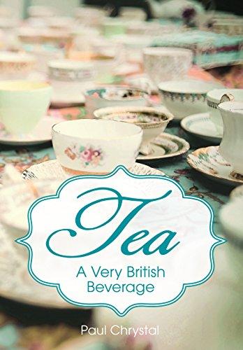 Tea: A Very British Beverage (British Beverages compare prices)