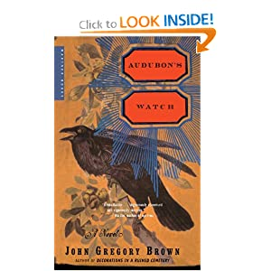 Audubon's Watch: A Novel John Gregory Brown