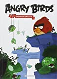 Angry Birds, tome 1 : Opération omelette