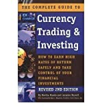 img - for Complete Guide to Currency Trading & Investing: How to Earn High Rates of Return Safely & Take Control of Your Financial Investments (Paperback) - Common book / textbook / text book