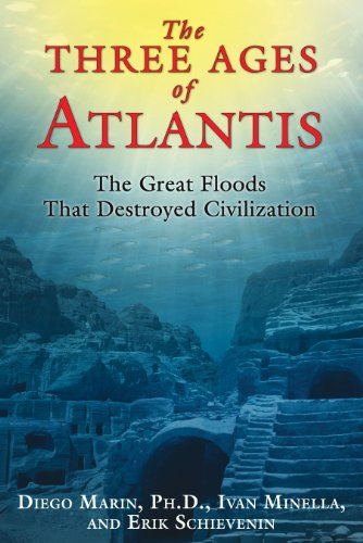 The Three Ages of Atlantis: The Great Floods That Destroyed Civilization PDF