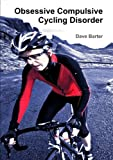 Amazon - Like to bike? Check out the book Obsessive Compulsive Cycling Disorder + Free Shipping with Prime!