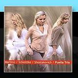 Puella Trio - Martin? / Schnittke / Shostakovich
