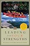 Leading from Your Strengths: Building Close-Knit Ministry Teams (080543061X) by Tooker, Eric