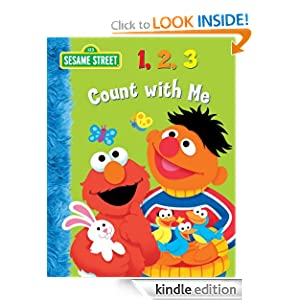 http://www.amazon.com/123-Count-Me-Sesame-Street-ebook/dp/B00796RR68/ref=sr_1_2?s=books&ie=UTF8&qid=1386618238&sr=1-2&keywords=123+count+with+me
