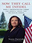 Now They Call Me Infidel: Why I Renou...