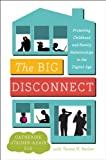 The Big Disconnect: Protecting