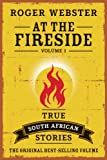 img - for At the Fireside - Volume 1: True South African Stories book / textbook / text book