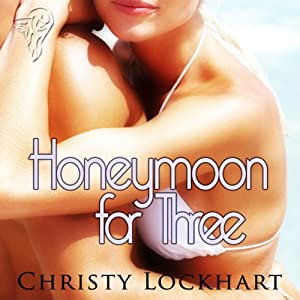 Honeymoon for Three | [Christy Lockhart]