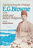 img - for Selections from the Writings of E. G. Browne on the Babi and Baha'i Religions book / textbook / text book