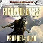 Prophet of the Dead: Forgotten Realms: Brotherhood of the Griffon, Book 5 (       UNABRIDGED) by Richard Lee Byers Narrated by James Patrick Cronin