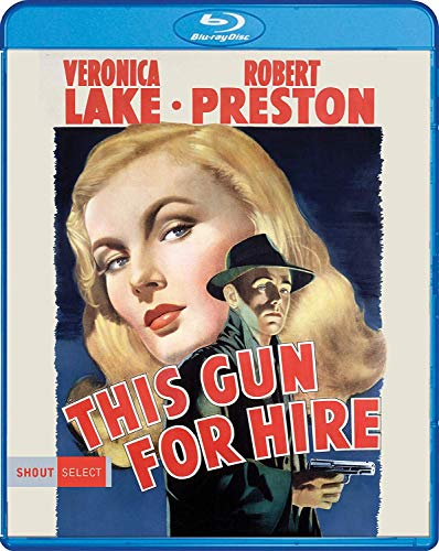 Blu-ray : This Gun For Hire (1942)