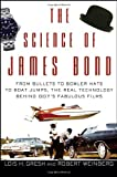Science of James Bond, The (0471661953) by Lois Gresh and Robert Weinberg