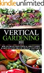 Vertical Gardening 101 Beginner's Gui...
