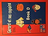 img - for GERARD ET SES COPAINS / BOOK D book / textbook / text book