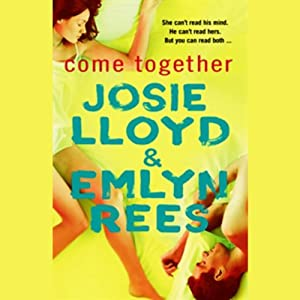 Come Together | [Josie Lloyd, Emlyn Rees]